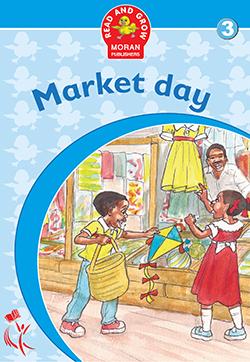 Market Day Moran readers 3 - 6 years