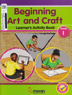 Moran Beginning Art and Craft Grade 1