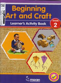 Moran Beginning Art and Craft Grade 2
