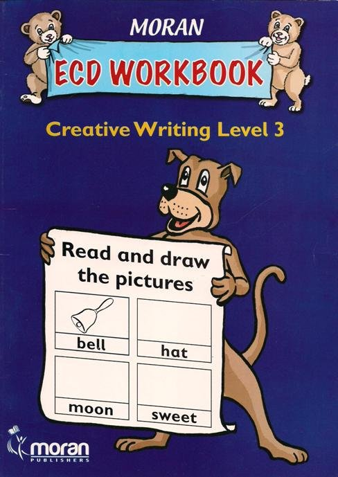 Moran ECD Wokbook Creative writing level 3