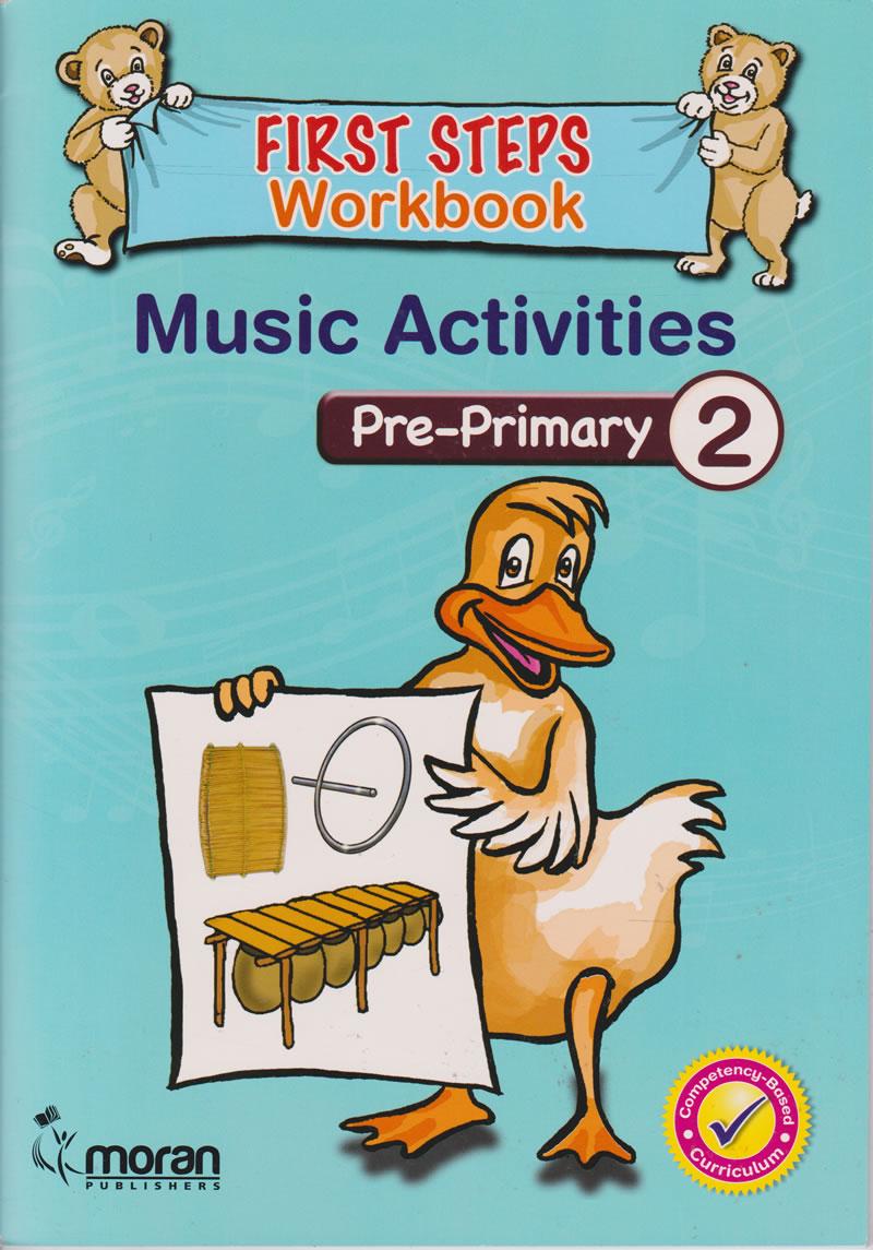 Moran First Steps Music Activities Workbook PP2