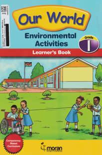 Moran Our World Environmental Activities Grade 1