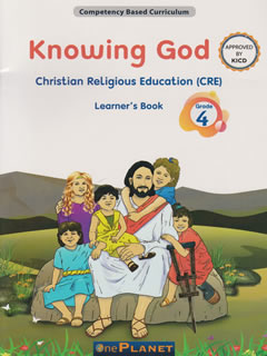 One Planet Knowing God CRE Grade 4