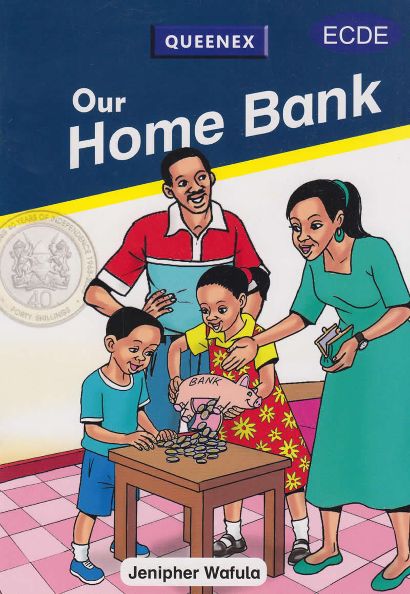Our Home Bank Queenex Readers 3- 6 years