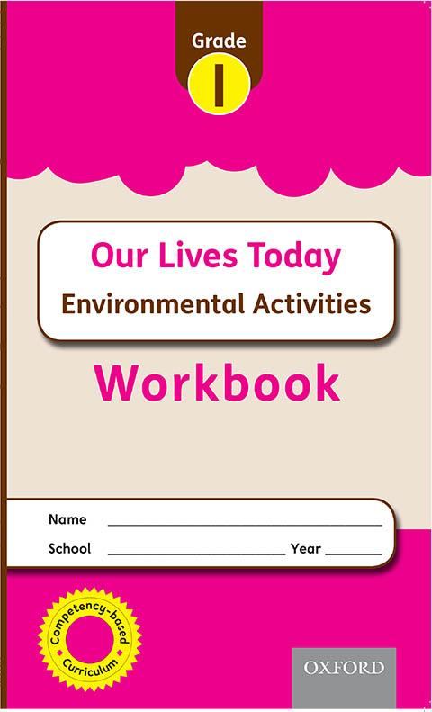 Oxford WORKBOOK Our Lives Today Environmental Grade 1