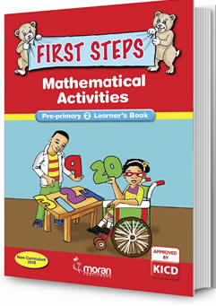 First Steps Mathematical Activities PP1 Learners Book