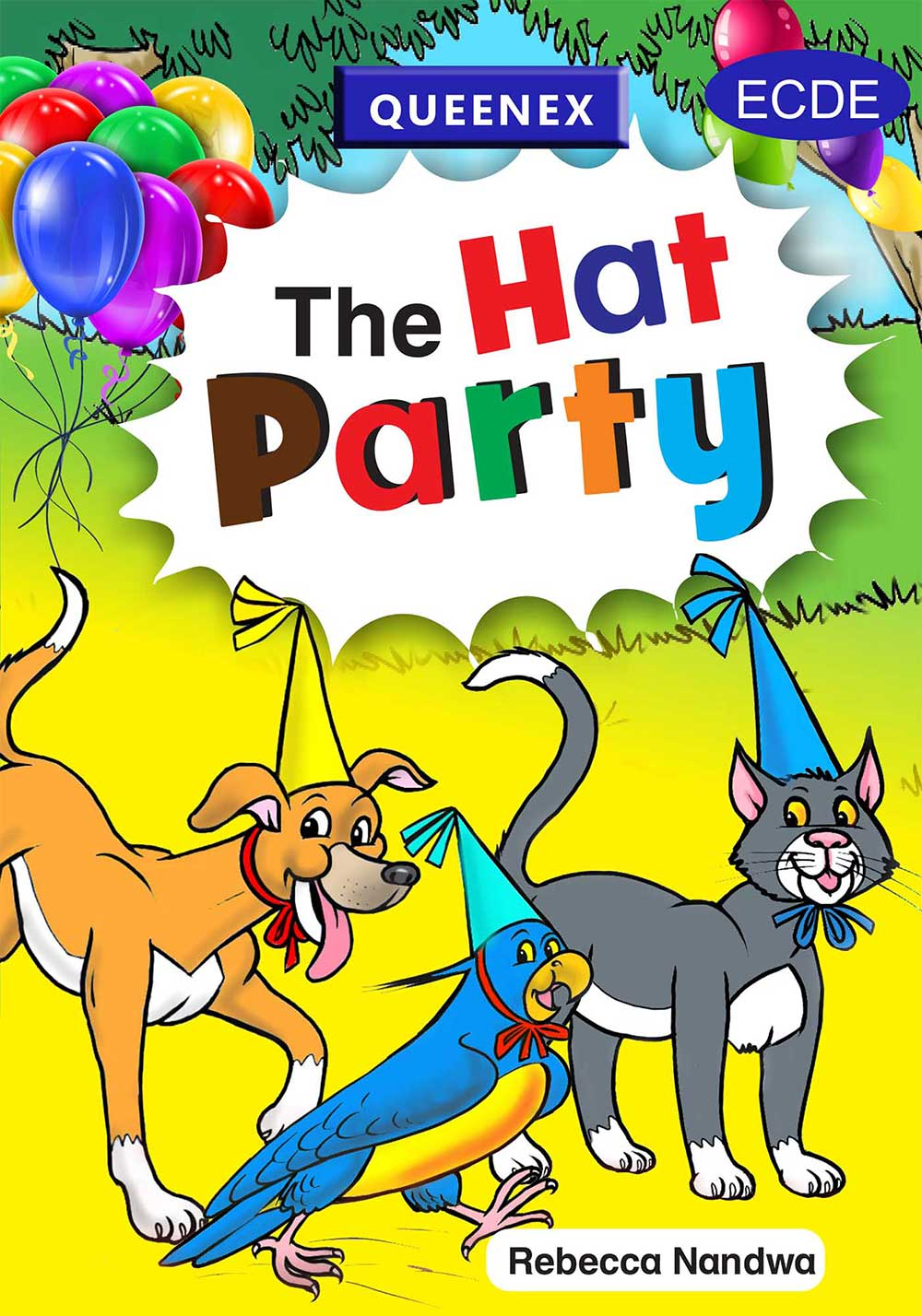 The Hat Party Queenex Readers 3 - 6 years