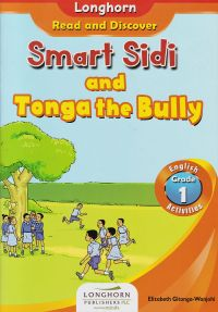 Smart sidi and Tonga the bully