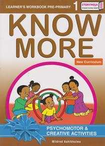 Storymoja Know More Psychomotor PP1 Textbook