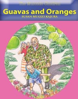 The Mulondo Children (Guavas &Oranges)