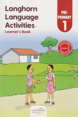 Longhorn language Activities Learner's Book Preprimary 1