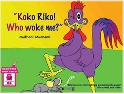 Koko Riko Who Woke Me