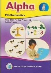 Alpha Mathematics third step for Pp II  By KLB