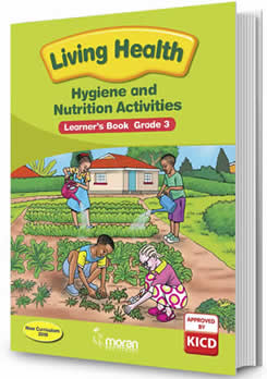 Living Health Hygiene and Nutrition Grade 3
