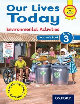 Our Lives Today Environmental Activities grade 3