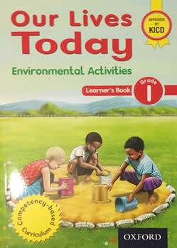 Oxford Our Lives Today Environmental Activities Grade 1