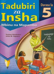 Tadubiri za Insha Darasa la 5:Mbinu na Mapambo