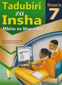 Tadubiri za Insha darasa la 7:Mbinu na Mapambo