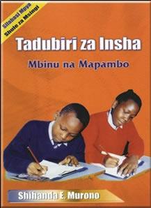 Tadubiri za Insha darasa la 8:Mbinu na Mapambo